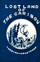 Lost Land of The Caribou webpage.