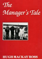 The Manager's Tale, Hudson's Bay Company history.
